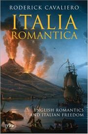 Italia romantica by Roderick Cavaliero