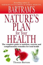 Nature's plan for your health by Thomas Bartram