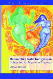 Resurrecting erotic transgression by Anita Monro