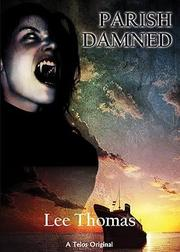 Parish Damned by Lee Thomas