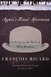 Agnes&#39;s final afternoon by Franois Ricard