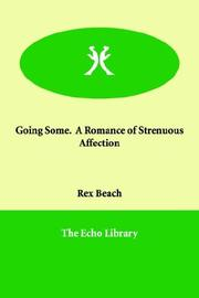 Going Some. a Romance of Strenuous Affection PDF