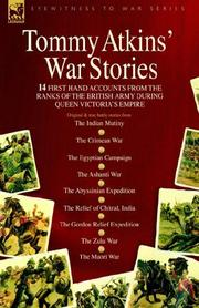 Tommy Atkins War Stories - 14 first hand accounts from the ranks of the British Army during Queen Victoria's Empire PDF