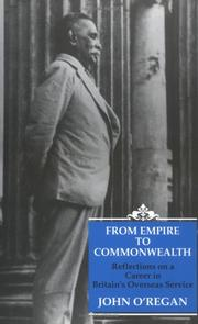 From empire to commonwealth by John O'Regan