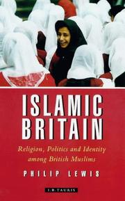 Islamic Britain by Philip Lewis