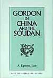 Gordon in China and the Soudan by A. Egmont Hake