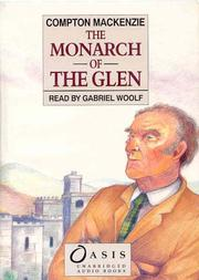 Cover of: The Monarch of the Glen by Mackenzie, Compton Sir