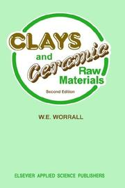 Clays and ceramic raw materials by W. E. Worrall