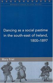 Dancing as a Social Pastime in the South-West of Ireland, 1800-97 (Maynooth Studies in Local History)