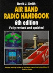 Air band radio handbook by Smith, David J.
