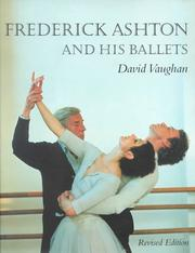 Frederick Ashton and his ballets by David Vaughan