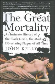 The Great Mortality by John Kelly, Kelly, John