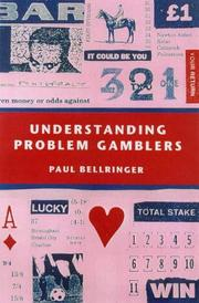 Understanding Problem Gamblers by Paul Bellringer