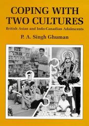 Coping With Two Cultures by Paul A. Singh Ghuman