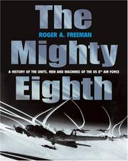 The mighty Eighth by Roger A. Freeman