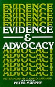Evidence &amp; advocacy by Murphy, Peter LL. B.