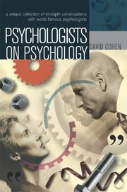 Psychologists on psychology by Cohen, David