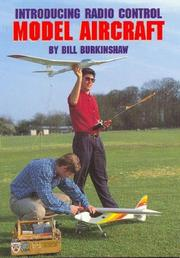 Introducing Radio Control Model Aircraft by Bill Burkinshaw