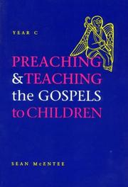Preaching &amp; teaching the Gospels to children by Sean McEntee