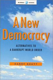 A New Democracy by Harry Shutt