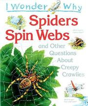 Cover of: I Wonder Why Spiders Spin Webs by Amanda O&#39;Neill