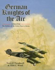 German knights of the air, 1914-1918 by Terry C. Treadwell