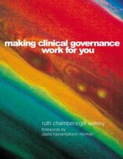 Making clinical governance work for you by Chambers, Ruth