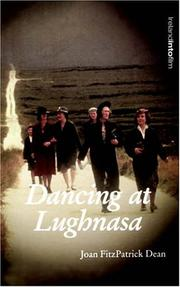 Dancing at Lughnasa by Joan Fitzpatrick Dean