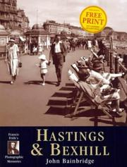 Francis Frith&#39;s Hastings &amp; Bexhill by Bainbridge, John