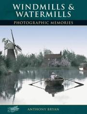 Francis Frith's windmills & watermills by Anthony Bryan