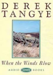 When the Winds Blow by Derek Tangye