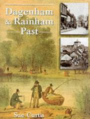 Dagenham & Rainham past by Sue Curtis