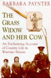 The grass widow and her cow by Barbara Paynter