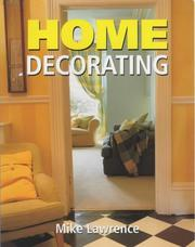 Home Decorating by Mike Lawrence