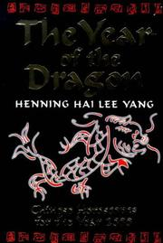 The year of the dragon by Henning Hai Lee Yang