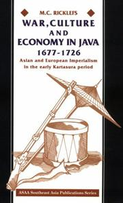 War, culture, and economy in Java, 1677-1726 by M. C. Ricklefs