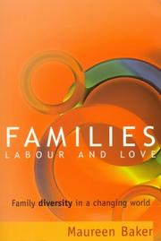 Families, labour and love by Maureen Baker