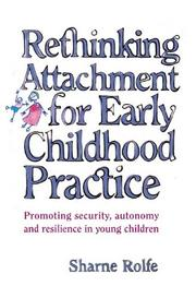 Rethinking Attachment for Early Childhood Practice PDF