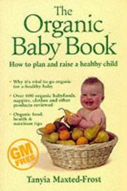 The Organic Baby Book by Tanyia Maxted-Frost