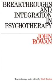 Breakthroughs and Integration in Psychotherapy