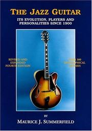 The jazz guitar by Maurice J. Summerfield