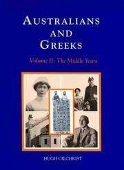Australians and Greeks by Hugh Gilchrist
