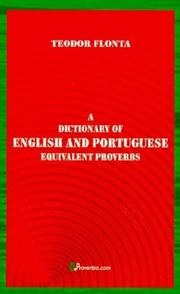 A Dictionary of English and Portuguese Equivalent Proverbs by Teodor Flonta