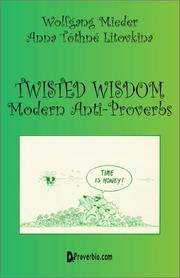 Twisted wisdom by Wolfgang Mieder