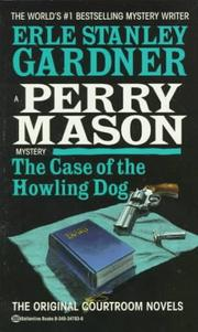 Cover of: The Case of the Howling Dog by Erle Stanley Gardner