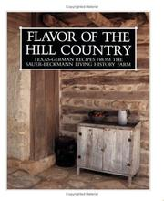 Flavor of the Hill Country by Randolph Jorgen