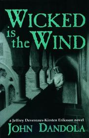 Wicked is the wind by John Dandola