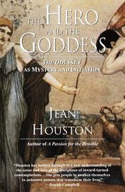 The hero and the goddess by Jean Houston