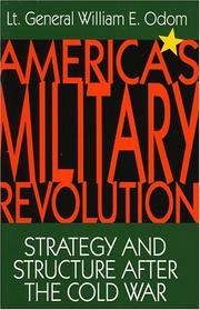 America'smilitary revolution by William E. Odom
