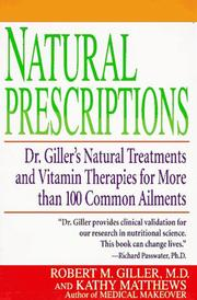 Natural prescriptions by Robert M. Giller
